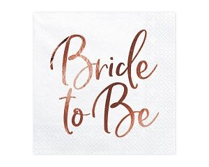 "White Luncheon Napkins with Rose Gold Foiled Print ""Bride to Be"" (20pcs)"